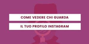 Si può vedere chi visita il mio profilo instagram